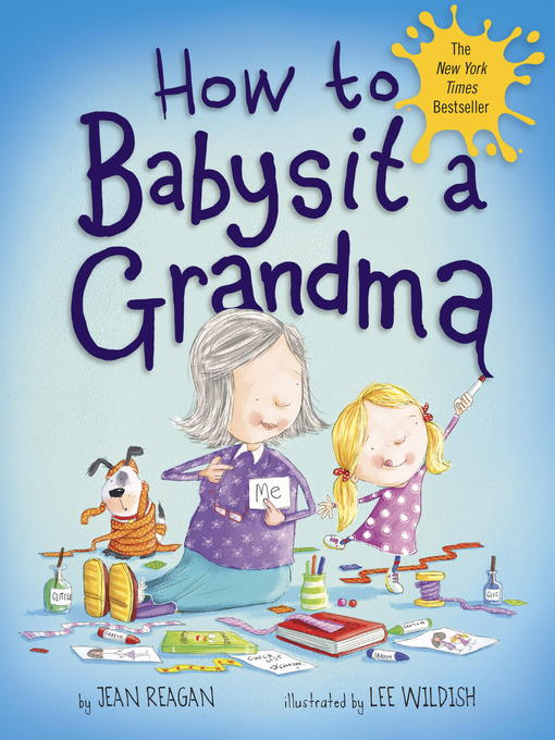 Title details for How to Babysit a Grandma by Jean Reagan - Available