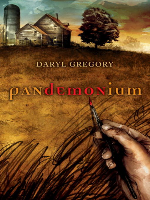 Title details for Pandemonium by Daryl Gregory - Wait list