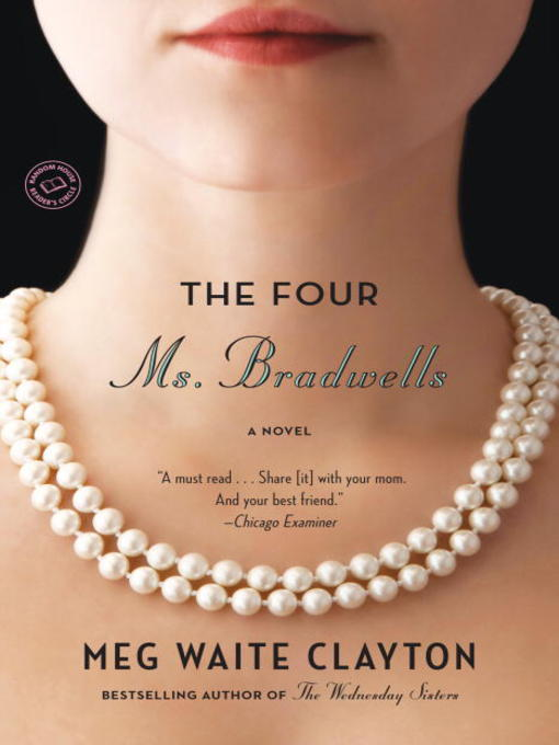 Title details for The Four Ms. Bradwells by Meg Waite Clayton - Available