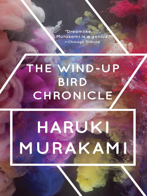 Title details for The Wind-Up Bird Chronicle by Haruki Murakami - Available