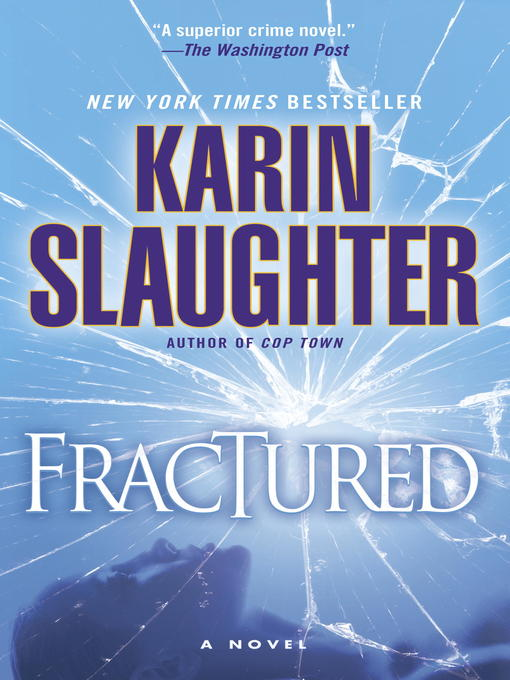Title details for Fractured by Karin Slaughter - Wait list