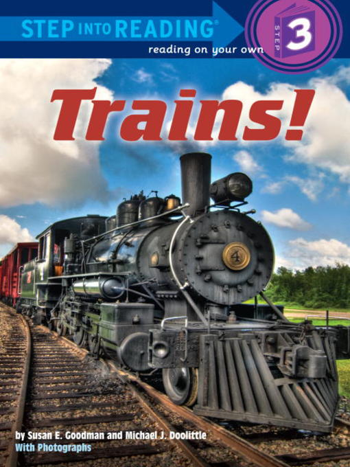 Title details for Trains! by Susan E Goodman - Available