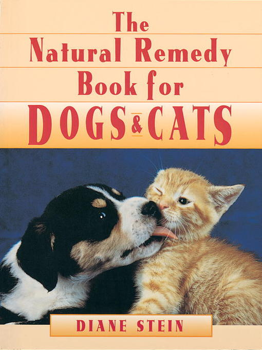 Title details for Natural Remedy Book for Dogs and Cats by Diane Stein - Available