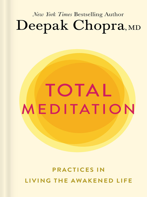 Title details for Total Meditation by Deepak Chopra, M.D. - Available