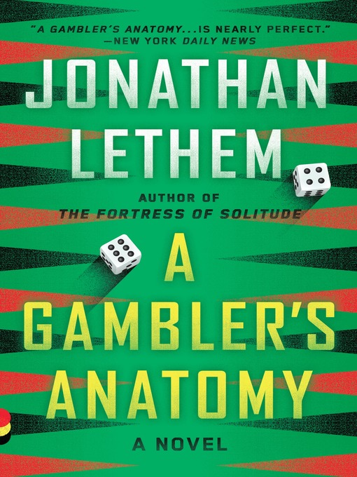 Title details for A Gambler's Anatomy by Jonathan Lethem - Available
