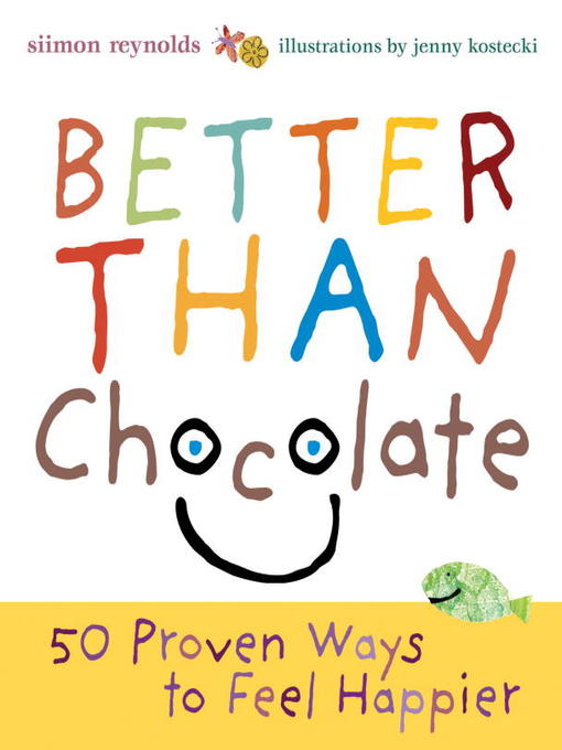 Title details for Better Than Chocolate by Siimon Reynolds - Wait list