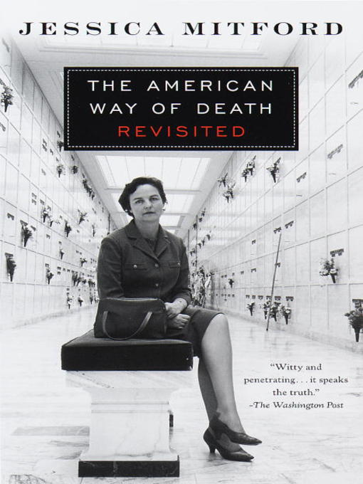 Title details for The American Way of Death Revisited by Jessica Mitford - Wait list