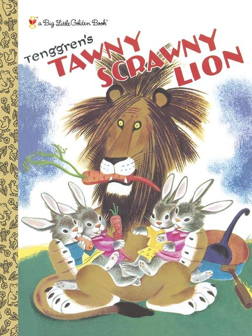 Title details for Tawny Scrawny Lion by Kathryn Jackson - Wait list