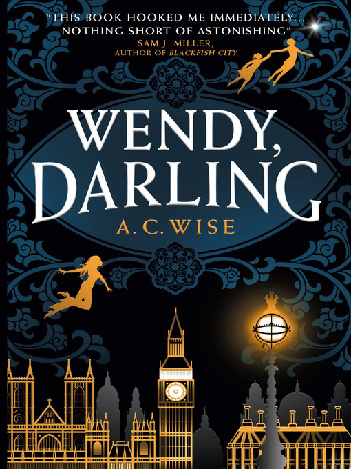Title details for Wendy, Darling by A.C. Wise - Available
