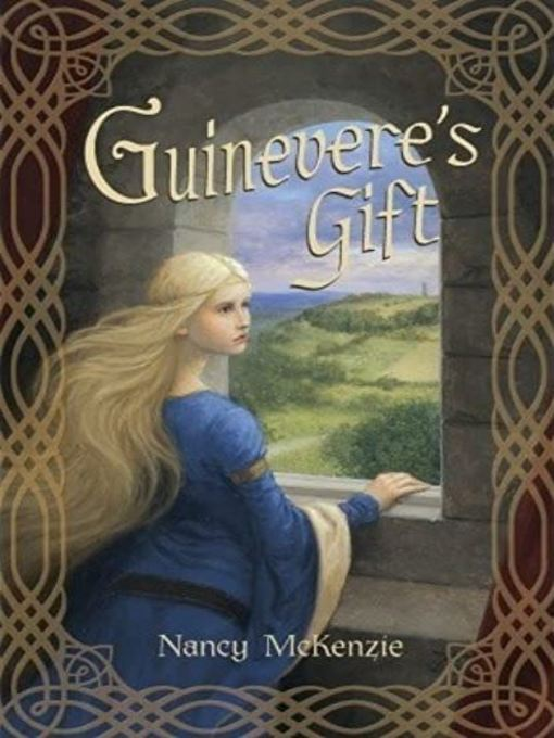 Title details for Guinevere's Gift by Nancy McKenzie - Available