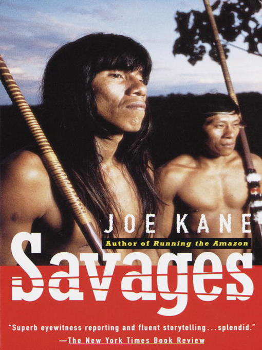 Title details for Savages by Joe Kane - Available