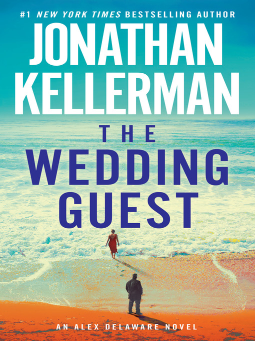 Title details for The Wedding Guest by Jonathan Kellerman - Available