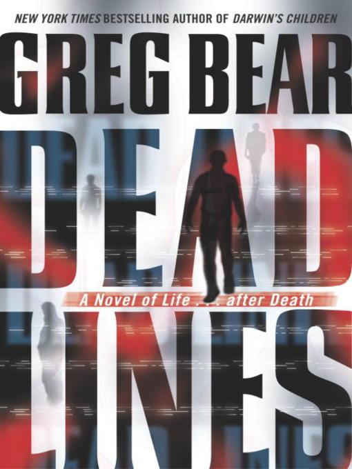 Title details for Dead Lines by Greg Bear - Wait list