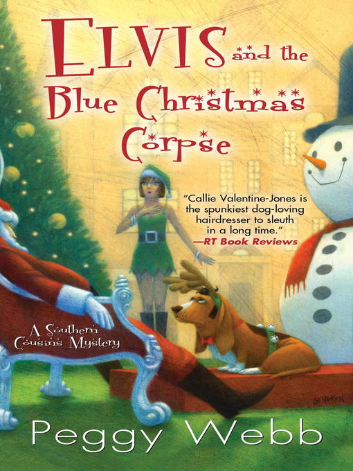 Title details for Elvis and the Blue Christmas Corpse by Peggy Webb - Available