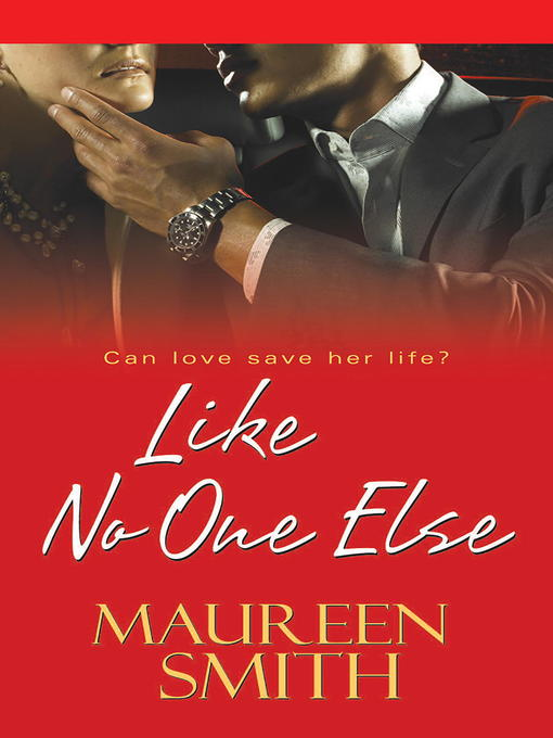 Title details for Like No One Else by Maureen Smith - Available