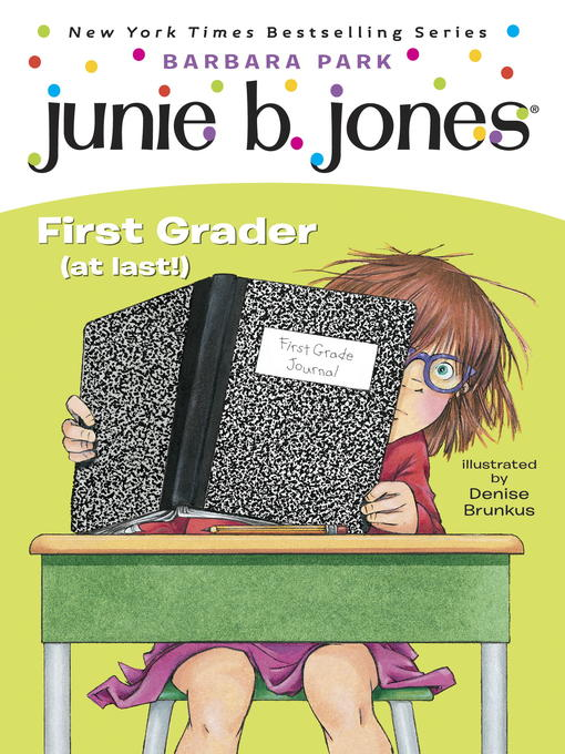 Cover image for Junie B., First Grader (at last!)
