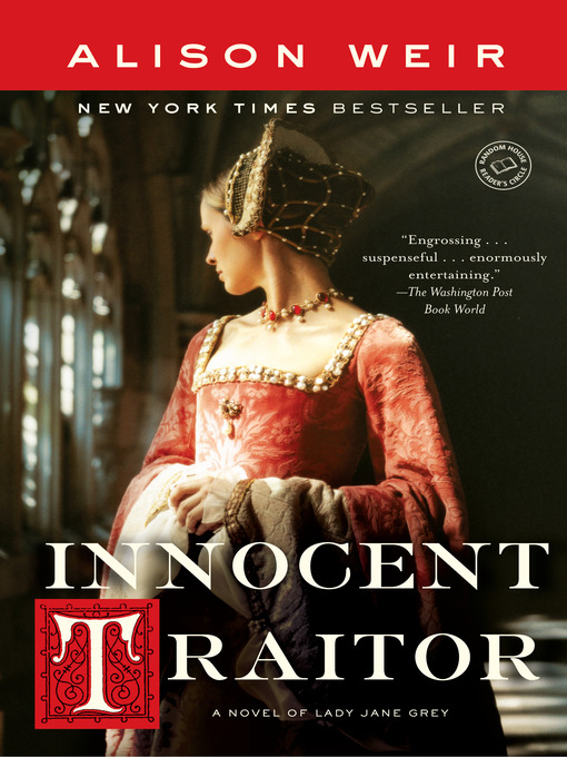 Title details for Innocent Traitor by Alison Weir - Wait list