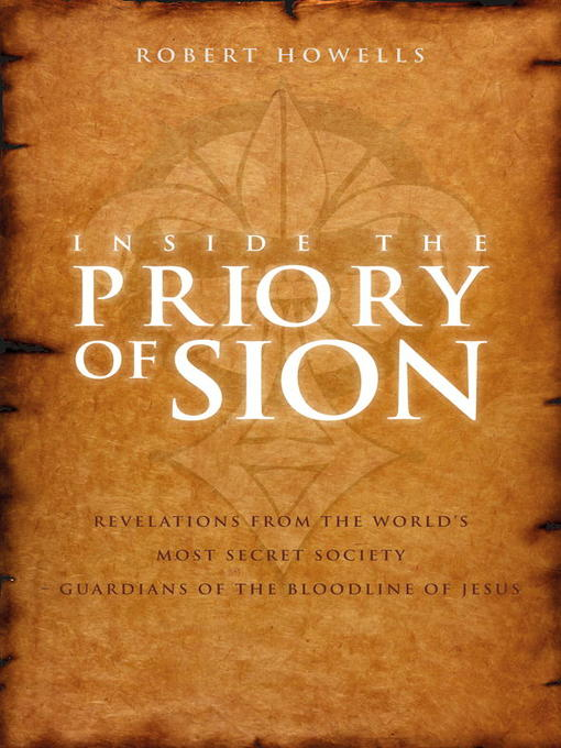 Inside the Priory of Sion - Toronto Public Library - OverDrive