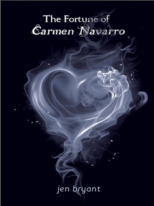 Title details for The Fortune of Carmen Navarro by Jen Bryant - Available