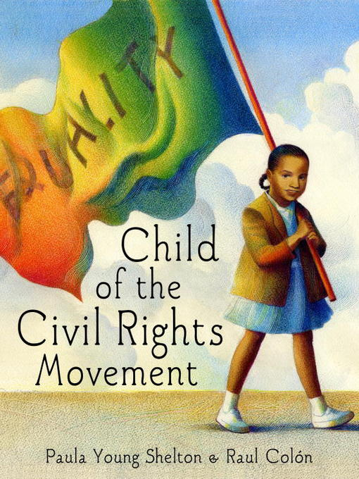 Title details for Child of the Civil Rights Movement by Paula Young Shelton - Available