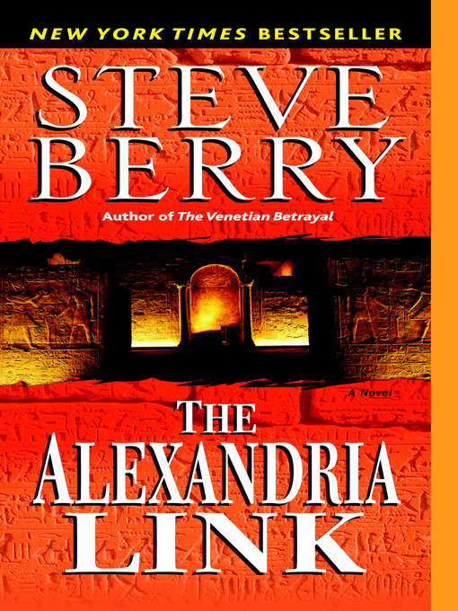 Title details for The Alexandria Link by Steve Berry - Available