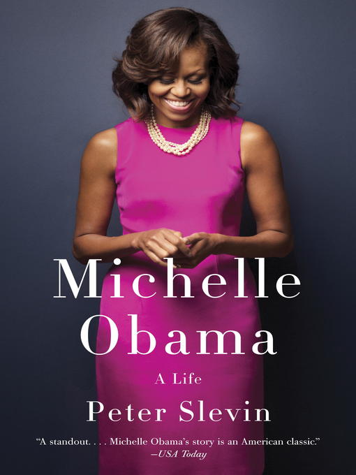 Title details for Michelle Obama by Peter Slevin - Available