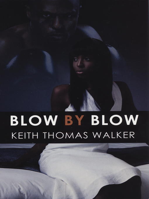 Title details for Blow by Blow by Keith Thomas Walker - Available