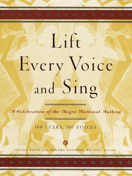 Title details for Lift Every Voice and Sing by Julian Bond - Available