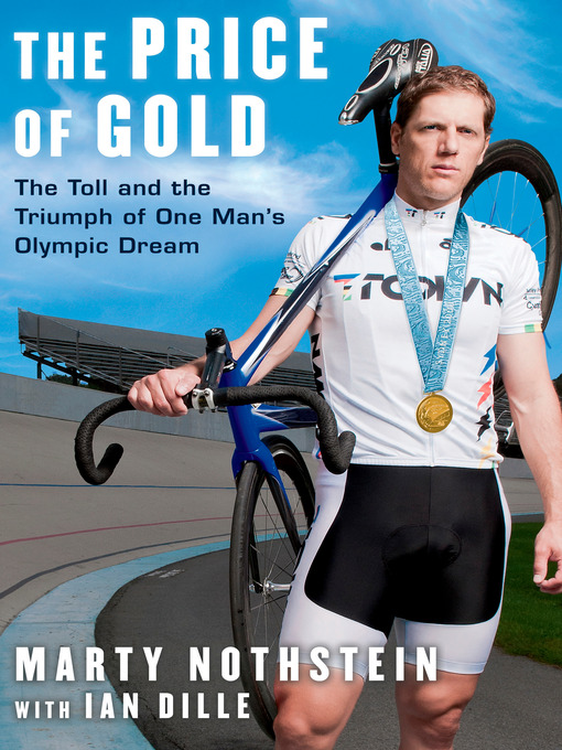 Title details for The Price of Gold by Marty Nothstein - Available