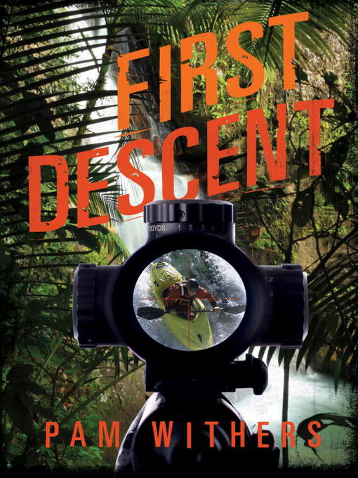 Title details for First Descent by Pam Withers - Available