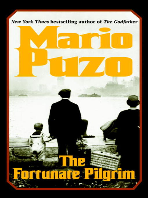 Title details for The Fortunate Pilgrim by Mario Puzo - Wait list