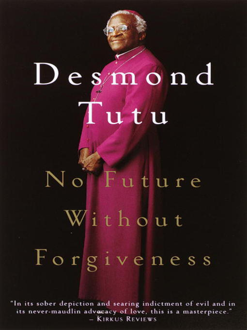 Title details for No Future Without Forgiveness by Desmond Tutu - Wait list
