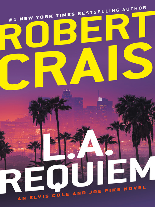 Title details for L.A. Requiem by Robert Crais - Wait list