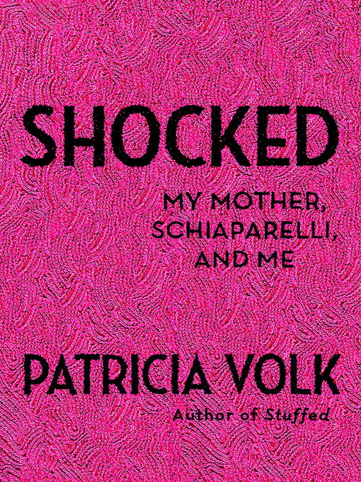 Title details for Shocked by Patricia Volk - Available