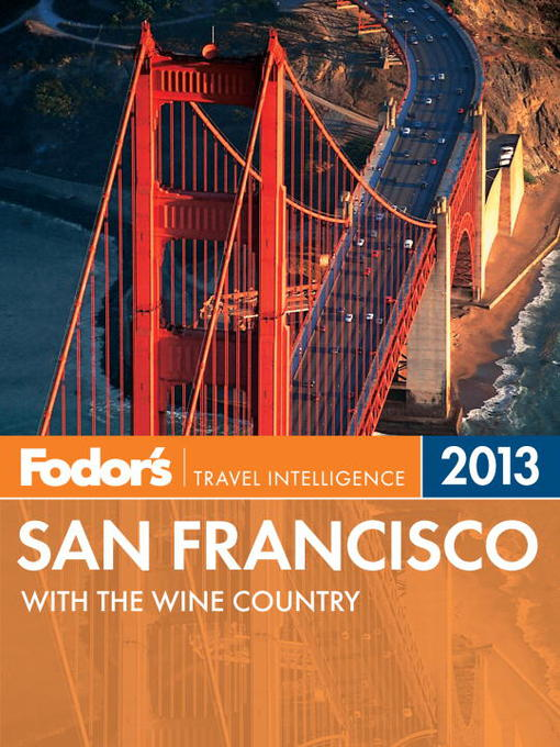 Title details for Fodor's San Francisco 2013 by Fodor's - Available