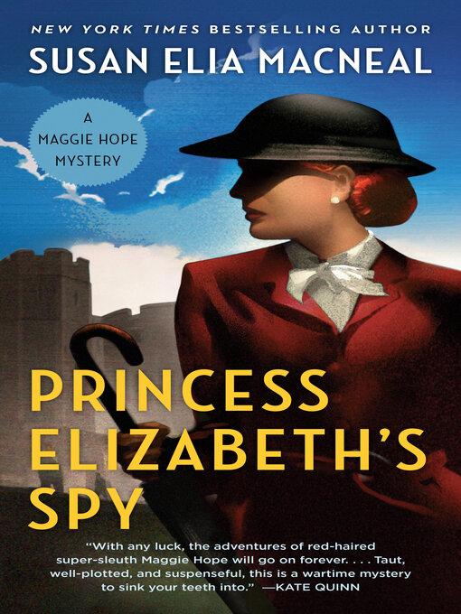 Title details for Princess Elizabeth's Spy by Susan Elia MacNeal - Wait list