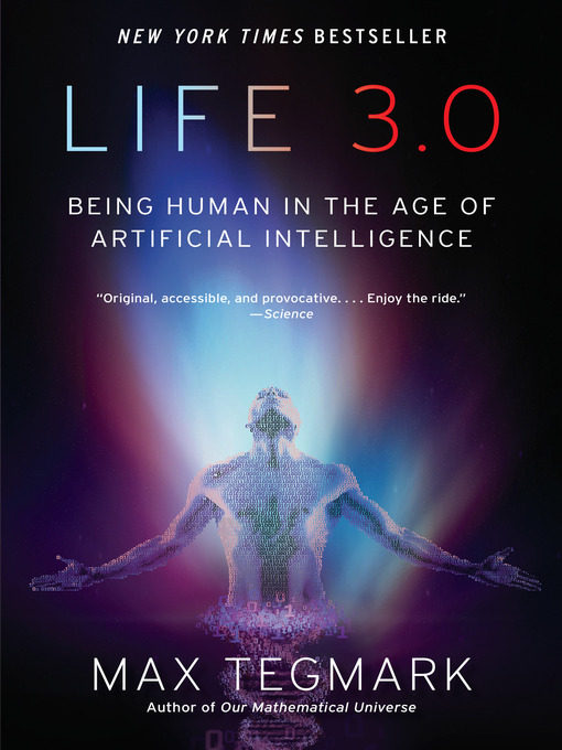 Title details for Life 3.0 by Max Tegmark - Available