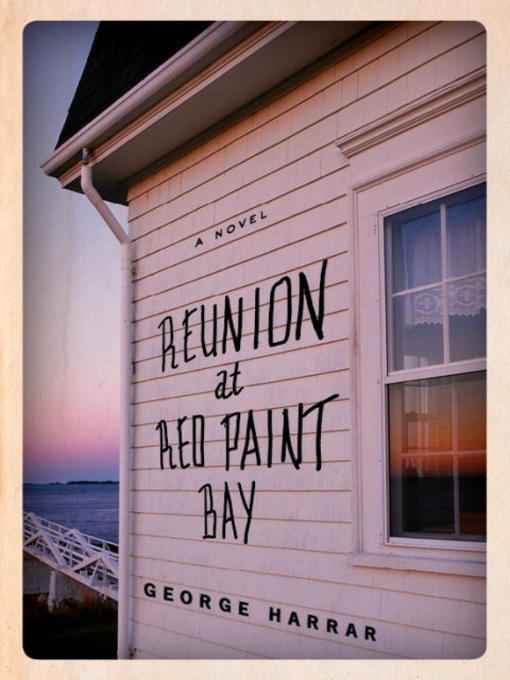 Title details for Reunion at Red Paint Bay by George Harrar - Wait list