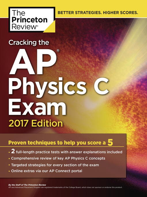 Title details for Cracking the AP Physics C Exam, 2017 Edition by Princeton Review - Available