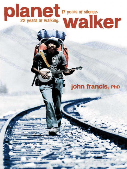 Title details for Planetwalker by John Francis, Ph.D. - Available