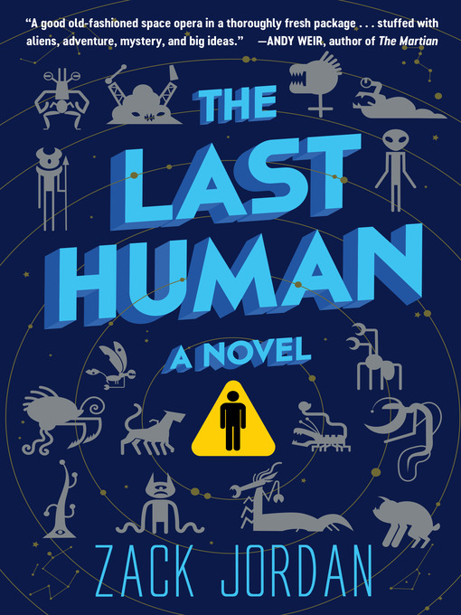 Title details for The Last Human by Zack Jordan - Available