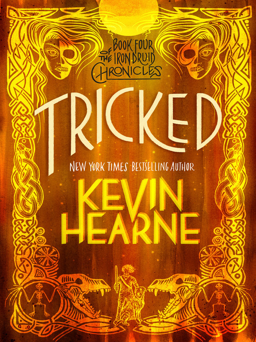 Title details for Tricked by Kevin Hearne - Available