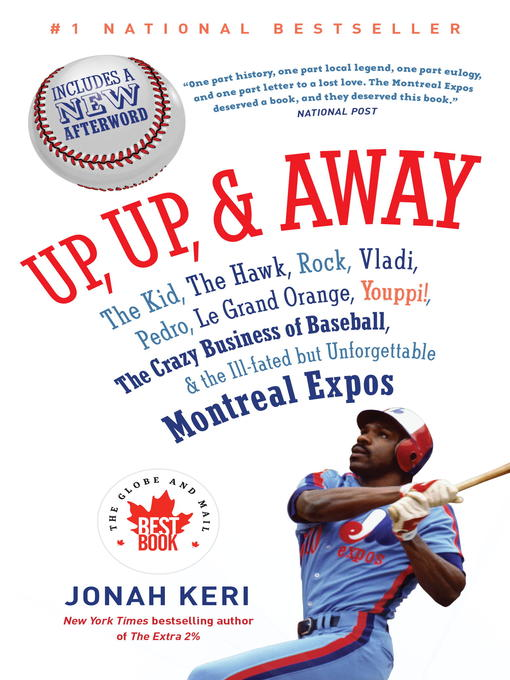 Title details for Up, Up, and Away by Jonah Keri - Available