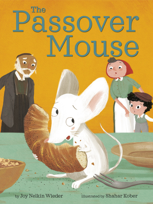 Title details for The Passover Mouse by Joy Nelkin Wieder - Available