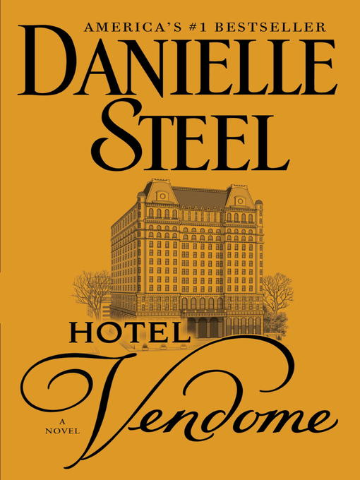 Title details for Hotel Vendome by Danielle Steel - Available