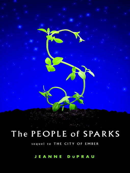 Title details for The People of Sparks by Jeanne DuPrau - Wait list