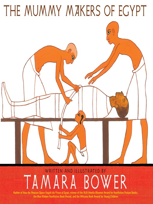 Title details for The Mummy Makers of Egypt by Tamara Bower - Available