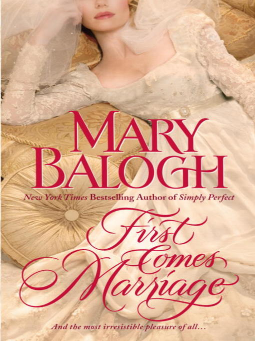 Title details for First Comes Marriage by Mary Balogh - Available