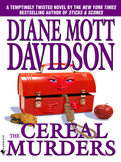 Title details for The Cereal Murders by Diane Mott Davidson - Available