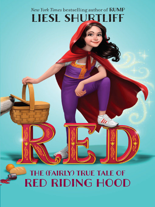 Title details for Red by Liesl Shurtliff - Available